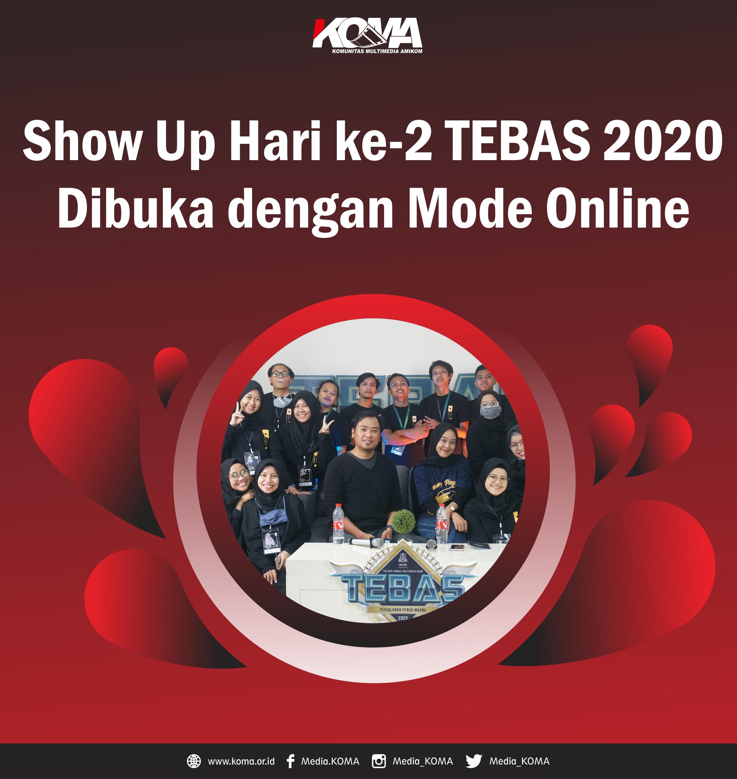 Show-Up-Hari-Ke-1-TEBAS-2020
