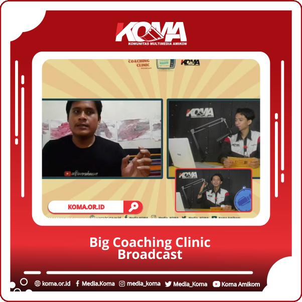 Big Coaching Clinic Broadcast